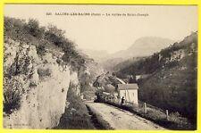 cpa 39 - SALINS les BAINS (Jura) La Vallée de SAINT JOSEPH Chemins de fer Train