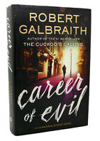 Robert Galbraith CAREER OF EVIL A Cormoran Strike Novel 1st Edition 1st Printing