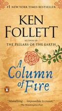 A Column of Fire: A Novel (Kingsbridge) - Paperback By Follett, Ken - GOOD