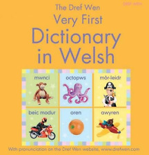 The Dref Wen Very First Dictionary in Welsh, Caroline Young, Elin Meek, Felicity