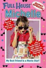 My Best Friend Is a Movie Star (Full House: Michelle) West, Cathy Paperback Use