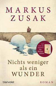 """Buch """"Nichts weniger als ein Wunder"""" von Markus Zusak"""