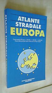 ATLANTE STRADALE EUROPA Istituto Geografico De Agostini 1993
