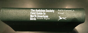 National Audubon Society Field Guide to North American Birds Eastern Region