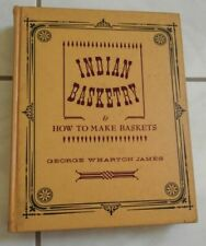 Indian Basketry & How to Make Indian and Other Baskets (Rio Grande Classic)