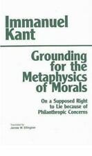 Hackett Classics: Grounding for the Metaphysics of Morals Immanuel Kant Like New