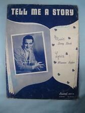 Tell Me A Story Sheet Music Vintage 1948 Perry Como Larry Stock M Sigler (O)