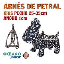 ARNÉS PETRAL GRIS CÓMODO AJUSTABLE PERRO PECHO 25-35cm ANCHO 1cm L95 3378