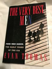 THE VERY BEST MEN  Evan Thomas 1995 First Edition 1st Printing Golden age of CIA