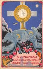 9726) LORETO (ANCONA) X CONGRESSO EUCARISTICO NAZIONALE.