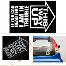 1* Car SUV Hoods Tailgate White THIS WAY UP IF YOU CAN READ Decorative Sticker