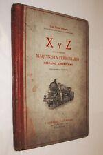 X Y Z DEL MODERNO MAQUINISTA FERROVIARIO - LUIS ZURDO OLIVARES - LAMINAS Y GRABA