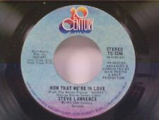"STEVE LAWRENCE ""NOW THAT WE'RE IN LOVE / I JUST NEED YOUR LOVIN"" 45"