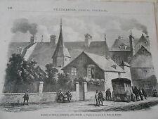 Gravure 1863 - Maison de Thomas Corneille aux Andelys