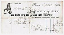 CA 1872 LETTERHEAD: WM H QUIGLEY BOSTON FURNITURE INVOICE SIGNED STEEL ENG