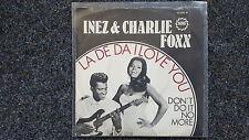 Inez & Charlie Foxx - La de da I love you 7'' Single GERMANY