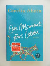 Cecelia Ahern Ein Moment fürs Leben Roman Fischer
