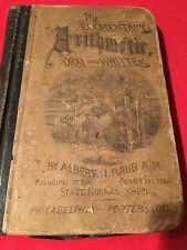 the elementary arithmetic, oral and written. 1877 albert n. raub, a.m.,