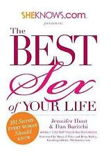 SheKnows.com Presents - The Best Sex of Your Life: 101 Secrets Every Woman...