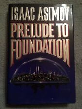 Prelude to Foundation / Isaac Asimov - 1988 - Hardback Book w/ Dust Jacket