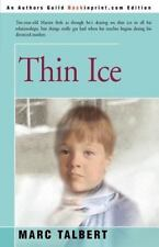 Thin Ice by Marc Talbert (2001, Paperback)