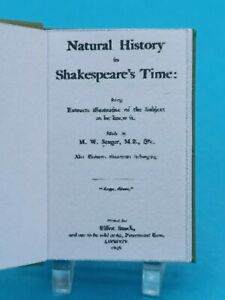1:12 Scale Book ,SHAKESPEARE'S Natural History, 1896,  Crafted by Ken Blythe