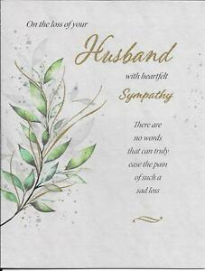 SYMPATHY CONDOLENCE CARD - ON THE LOSS OF YOUR HUSBAND