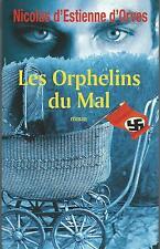 Les orphelins du mal.Nicolas D'ESTIENNE D'ORVES.France Loisirs