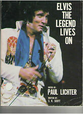 ELVIS THE LEGEND LIVES ON BY PAUL LICHTER SOFT COVER BOOK 1977 PHOTOS CANDID