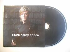 OZARK HENRY : AT SEA [CD SINGLE PORT GRATUIT]