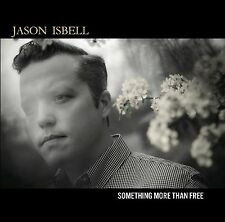 JASON ISBELL CD - SOMETHING MORE THAN FREE (2015) - NEW UNOPENED - SOUTHEASTERN