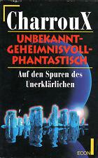 Unbekannt Geheimnisvoll Phantastisch - Buch von Robert Charroux - TB