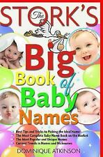 The StorkŽs Big Book of Baby Names : Best Tips and Tricks to Pick the Ideal...