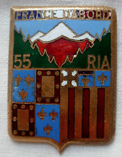Insigne 55° RIA 1939 FRANCE D'ABORD Infanterie Alpine WWII ORIGINAL épingle coup