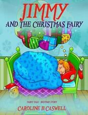 Children's Books - Jimmy and the Christmas Fairy: Fairy Tale Bedtime Story for Y