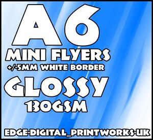 MINI A6 GLOSSY LEAFLET / FLYER PRINTING / ADVERTISING 130GSM WHITE A6