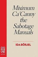 Miximum Ca' Canny the Sabotage Manuals by Ida Börjel (2016, Paperback)