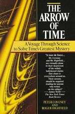 The Arrow Of Time: A Voyage Through Science To Sol