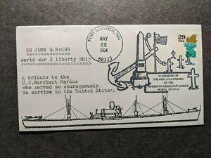 Liberty Ship SS JOHN W. BROWN Naval Cover 1994 WWII Merchant Marine Cachet