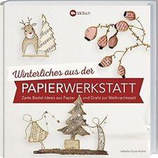 (? 16,00/Buch) Winterliches aus der Papierwerkstatt
