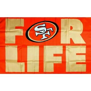 San Francisco 49ers For Life Flag 3x5 ft Sports Banner Man-Cave Garage Tailgate