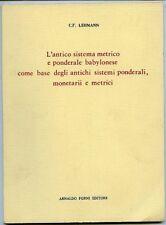 L'antico sistema metrico e ponderale babylonese come base degli antichi sistemi