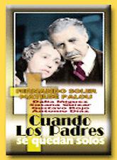 Cuando los Padres Se Quedan Solos by Fernando Soler; Matilde Palou; Dalia Iñigu