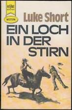 Heyne-Western Band 2512: Ein Loch in der Stirn (1979, Luke Short) Z 2