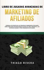 Libro De Jugadas Avanzadas De Marketing De Afiliados: ?Aprenda Los Secretos...