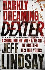 Darkly Dreaming Dexter, By Jeff Lindsay,in Used but Good condition
