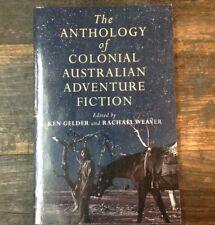 BRT The Anthology of Colonial Australian Adventure Fiction Gelder, Weaver 2011