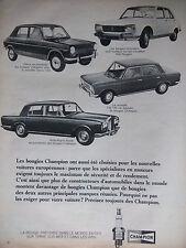 PUBLICITÉ 1968 BOUGIES CHAMPION ROLLS-ROYCE SIMCA 1100 FIAT 125 PEUGEOT 504 - AD