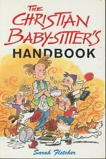 Christian Baby Sitter Handbook Games Songs Rules Teen/Preteen Fletcher 1997