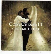 (FG685) Cody Chesnutt, 'Til I Met Thee - 2013 DJ CD